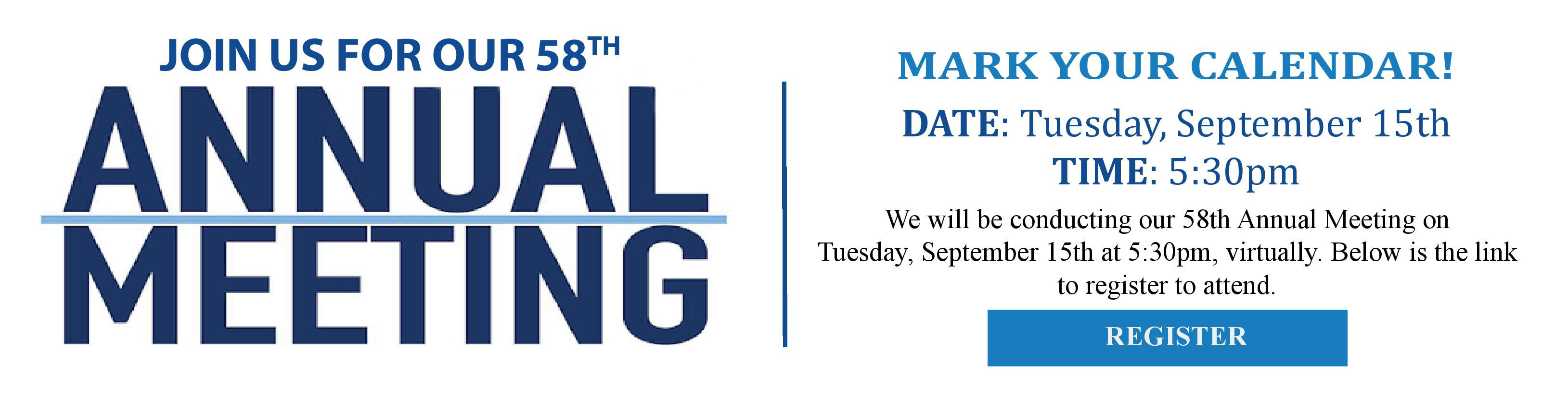 Join us for our virtual 2020 Annula meeting on Tuesday, September 15, 2020 at 5:30pm