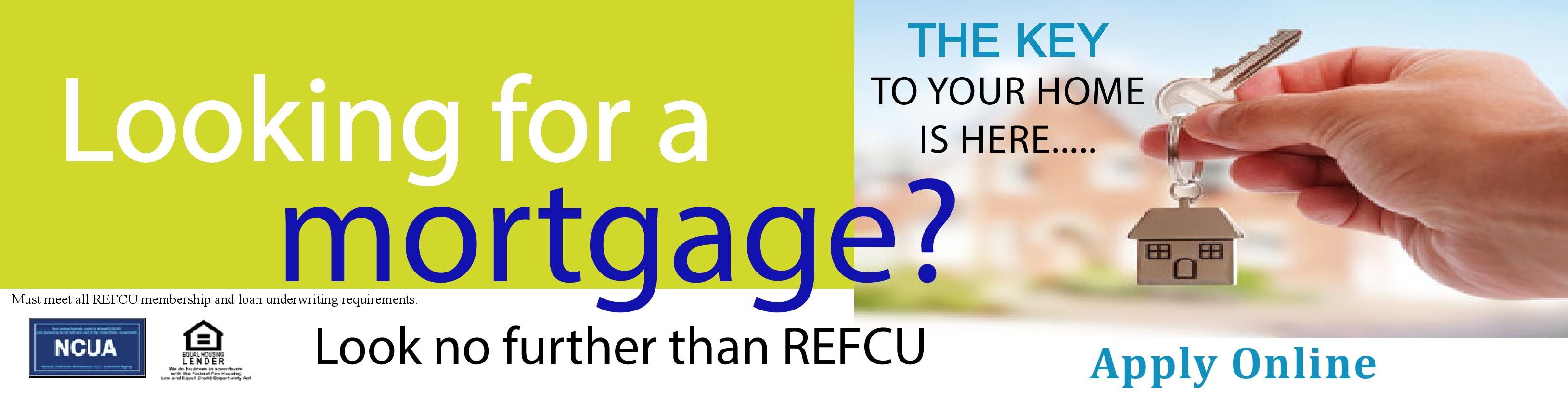 Looking for a mortgage? Look no further than REFCU